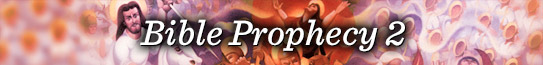 Bible Prophecy 2