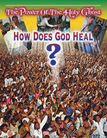 How Does God Heal?
