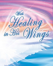 With Healing In His Wings