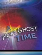 A Holy Ghost Time
