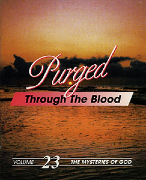 Purged through the Blood - Ernest Angley Ministries