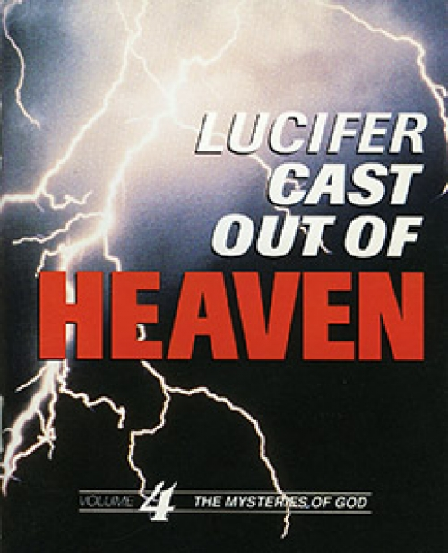 Lucifer Cast Out of Heaven - Ernest Angley Ministries