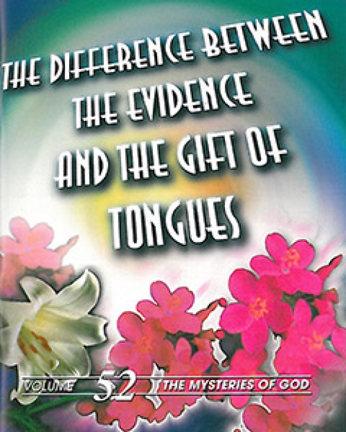 The Difference between the Evidence and the Gift of Tongues - Ernest