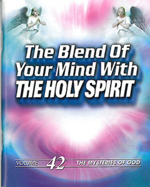 The Blend of Your Mind with the Holy Spirit - Ernest Angley Ministries