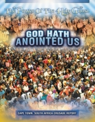 God Hath Anointed Us