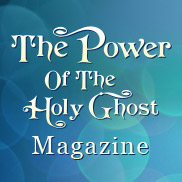 The Power of the Holy Ghost Magazine