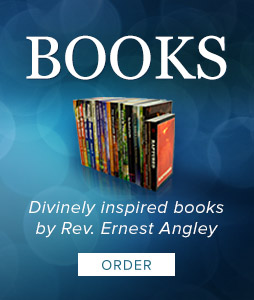 Divinely inspired books by Rev. Ernest Angley. Click to order.