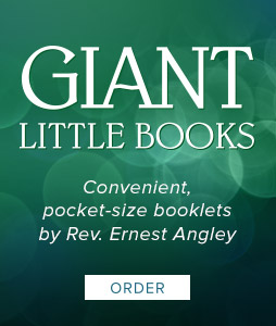 Giant Little Books - Click to order convenient, pocket-size booklets by Rev. Ernest Angley.